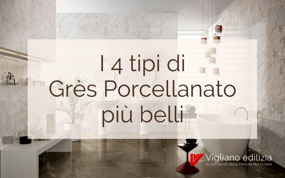 I 4 tipi di Grès Porcellanato più belli